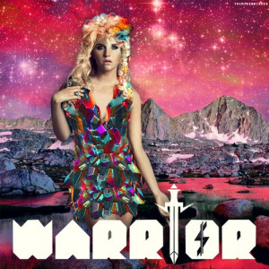 Warrior!!! Ke$ha!!!.....We R Who We R....freakin love Ke$ha ...