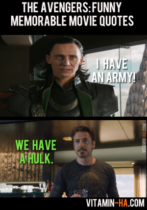 The Avengers Movie: Funny Memorable Quotes (7 pics)