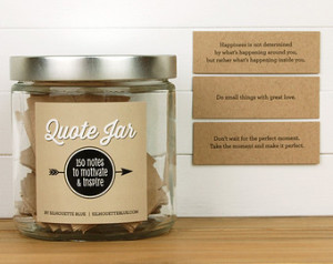 Quote Jar - 150 Notes To Motivate a nd Inspire ...