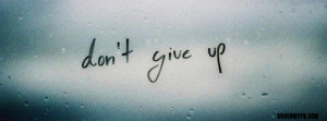 Most popular tags for this image include: quotes and dont give up