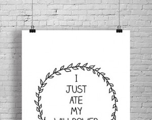 just ate My Willpower Print | Dig ital Print | Download and Print ...