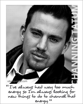 channing tatum # quote # quotes # channing tatum quote # channing ...