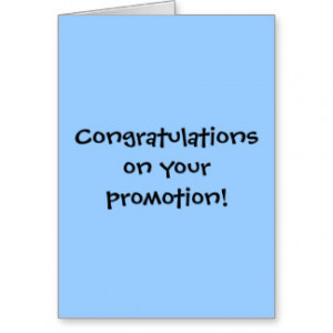... for promotion promotion congratulations quotes new job congratulations