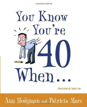 How To Survive Your 40Th Birthday - Book -