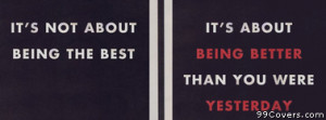 better than yesterday motivational quote Facebook Cover