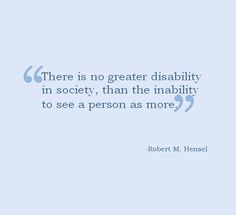 ... quote. down syndrome quotes, disabl quot, learning disability quotes