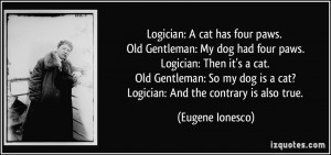 More Eugene Ionesco Quotes
