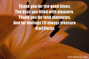 thank you for the good times the days you filled with pleasure thank ...