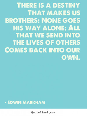 Brothers For Life Quotes Quotes about life - there is a