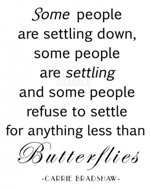 Some people are settling down, some people are settling