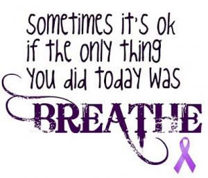 Cystic Fibrosis Awareness Epilepsy Awareness, Cystic Fibrosis Quotes ...