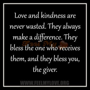 ... They bless the one who receives them, and they bless you, the giver