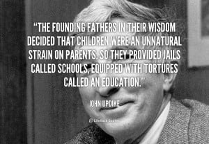 quote-John-Updike-the-founding-fathers-in-their-wisdom-decided-111208 ...