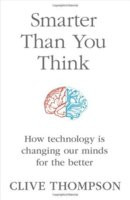 "Start by marking ""Smarter Than You Think: How Technology is Changing"