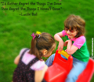Rather Regret the Things I've Done than Regret the Things I ...