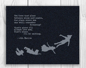 ... Print, JM Barrie Quote, Peter Pan Poster, Peter Pan Flying Sign 8 x 10