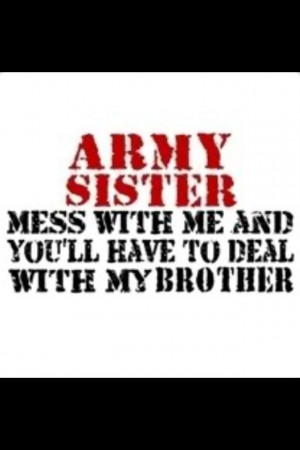Army Sister Quotes Tumblr Army Sister Found On Militarysupportshop