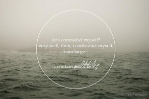 Deep quotes and sayings contradict about yourself walt whitman