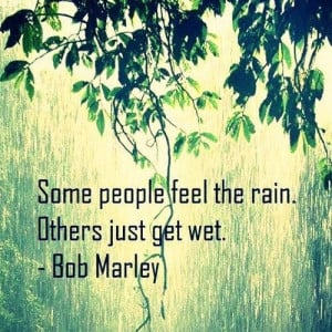Some people feel the rain picture quotes image sayings