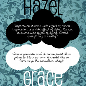 Quotes fro Hazel Grace.Finished reading The Fault in Our Stars by John ...