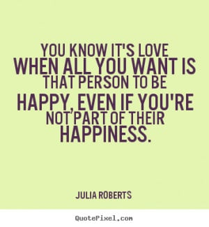 greatest love quote from julia roberts create love quote graphic