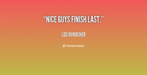 Nice Guys Finish Last Quotes -nice-guys-finish-last-