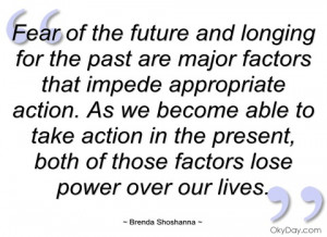 Fear of the Future and Longing For the Past are Major Factors that ...