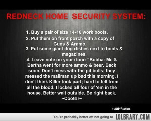Redneck Home Security System