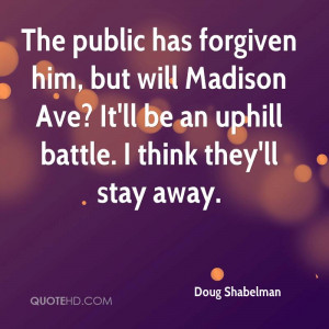 The public has forgiven him, but will Madison Ave? It'll be an uphill ...
