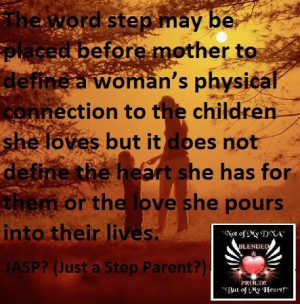... Step Mom, Step Parents Quotes, Love Quotes Step Daughter, Step