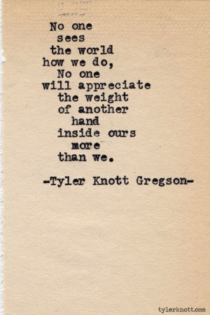 tyler knot gregson | Tyler Knott Gregson | Quotes