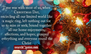 Time was with most of us, when Christmas Day, encircling all our ...