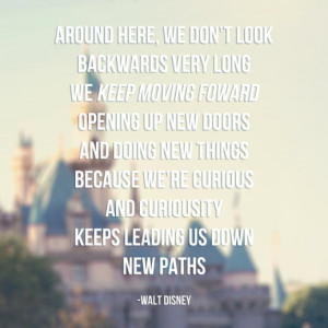 Keep Moving Forward... - 8x8 Print Disneyland Walt Disney Quote