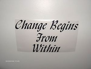 Vinyl-Quote-Change-Begins-From-Within-Vinyl-Wall-Decal-Black-Vinyl ...