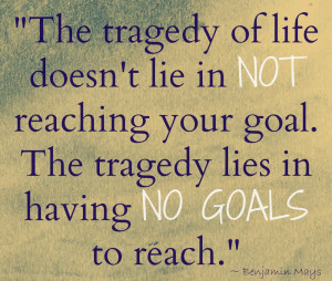 Reaching goals quotes