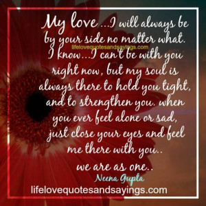 Your Side Love Quotes ~ My Love.. - Love Quotes And SayingsLove Quotes ...
