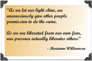 As we let our light shine, we unconsciously give other people ...