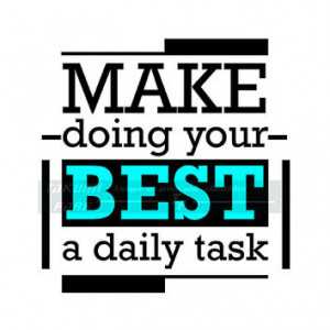 Doing Your Best A Daily Task Quote Art Print, Inspirational Art Quote ...