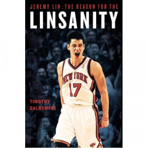 Jeremy Lin was becoming a touchstone and a torchbearer, a leader of ...