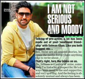 ... Abhishek BachchanQuote from 'I am not serious and moody' (TOI