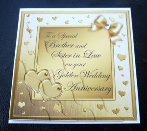 ... Brother & Sister In Law Golden 50th 50 Years Wedding Anniversary Card