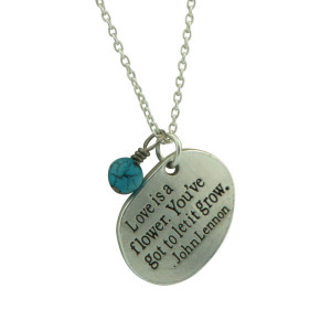 Inspirational Quote Pendant Necklace- Love is a Flower