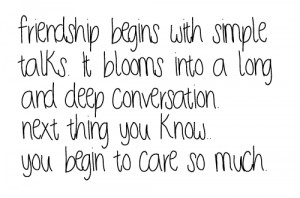 Friendship Beings With Simple talks ~ Friendship Quote