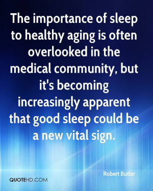 The importance of sleep to healthy aging is often overlooked in the ...