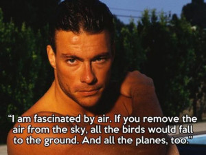 Top 5 Jean Claude Van Damme Quotes
