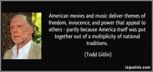 American movies and music deliver themes of freedom, innocence, and ...