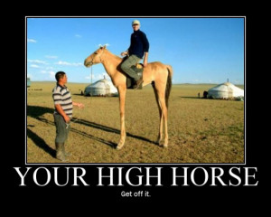get-off-your-high-horse.jpg
