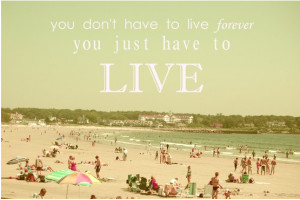 Quotes about having fun and living life wallpapers