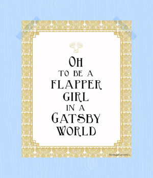 Printable Flapper Girl in a Gatsby World Quote Print 8 x 10 Champagne ...