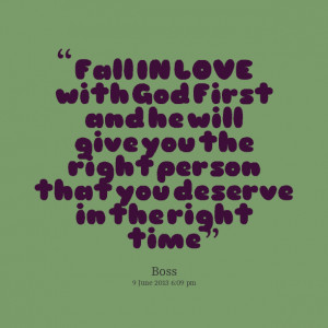 Quotes Picture: fall in love with god first and he will give you the ...